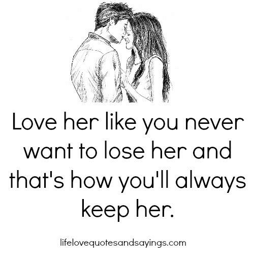 How to keep her in love with you