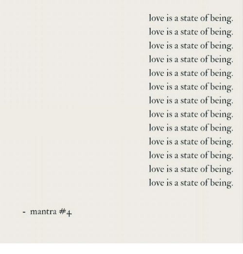 Love Is a State of Being Love Is a State of Being Love Is a