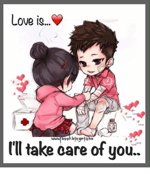Love Is Il Take Care Of You Love Meme On Meme
