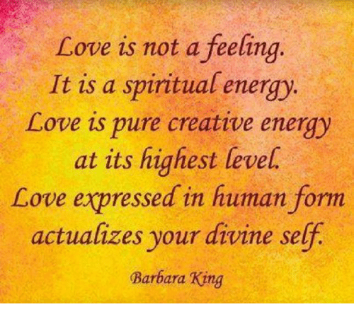 love is not a feeling it is a spiritual energy 5456846 love is not a feeling it is a spiritual energy love is pure creative