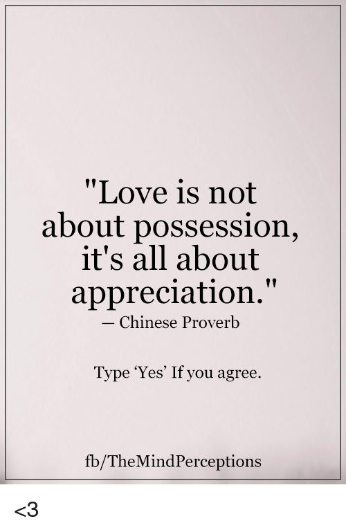 Love Is Not About Possession Its All About Appreciation Chinese