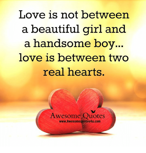 Love Is Not Between A Beautiful Girl And A Handsome Boy Love Is
