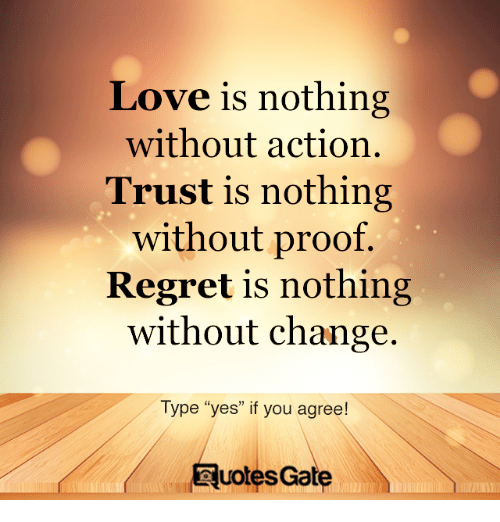Love In Action Quotes: Love Is Nothing Without Action Trust Is Nothing Without