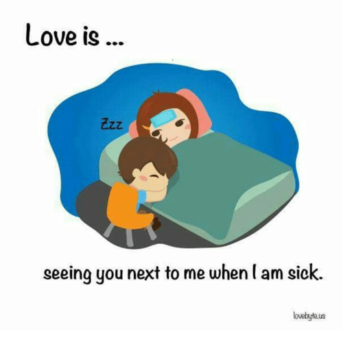 Love is seeing you next to me when am sick lovebyteue love meme on love memes and sick love is seeing you next to altavistaventures Gallery
