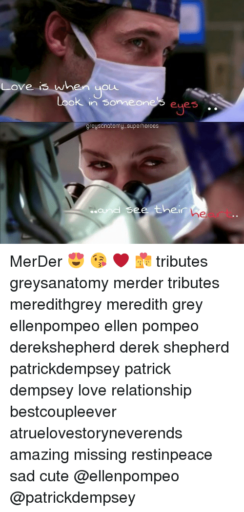 Love Is When You Look in Someone Eyes Greys Anatomy-Superheroes and ...