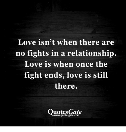 Love Isnt When There Are No Fights In A Relationship Love Is When