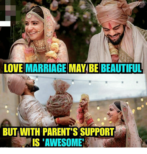 Beautiful, Love, and Marriage: LOVE MARRIAGE MAY BE BEAUTIFUL  BUT WITH PARENT'S SUPPORT  IS 'AWESOME
