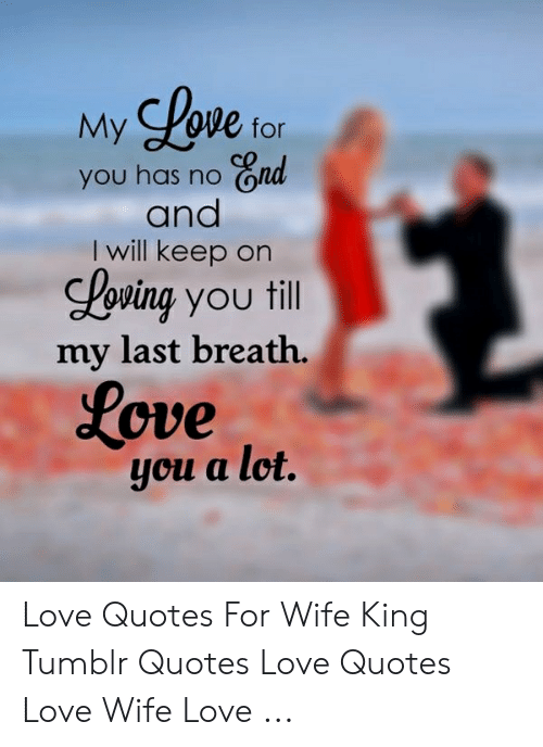 Love My You Has No Nd and I Will Keep on Loving You Tll for ...