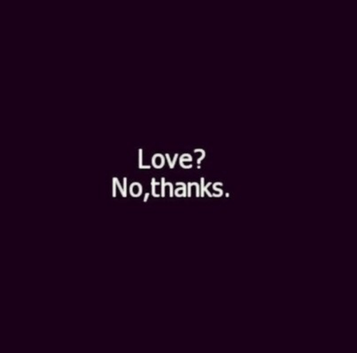 Love, Thanks, and No Thanks: Love?  No,thanks