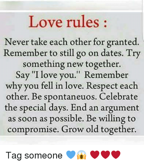 Love Rules Never Take Each Other For Granted Remember To Still Go On