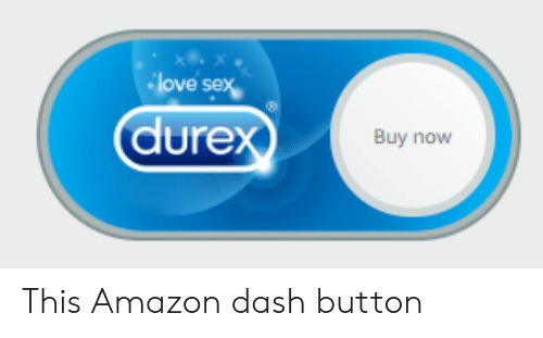 Amazon, Love, and Sex: love sex  dure  Buy now This Amazon dash button