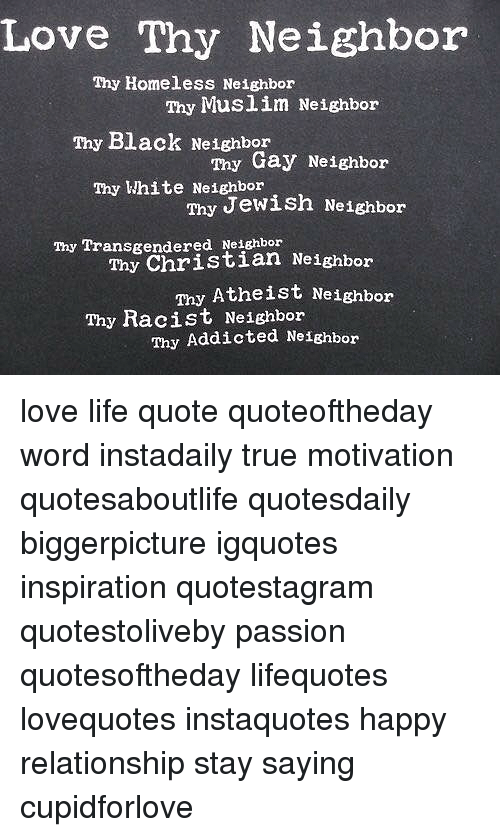 Jewish Love Quotes Amazing Love Thy Neighbor Thy Homeless Neighbor Thy Muslim Neighbor Thy