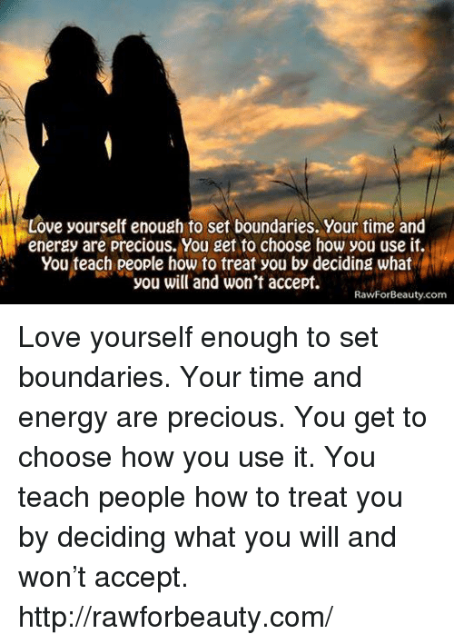 Love Yourself Enough to Set Boundaries Your Time and Energy Are