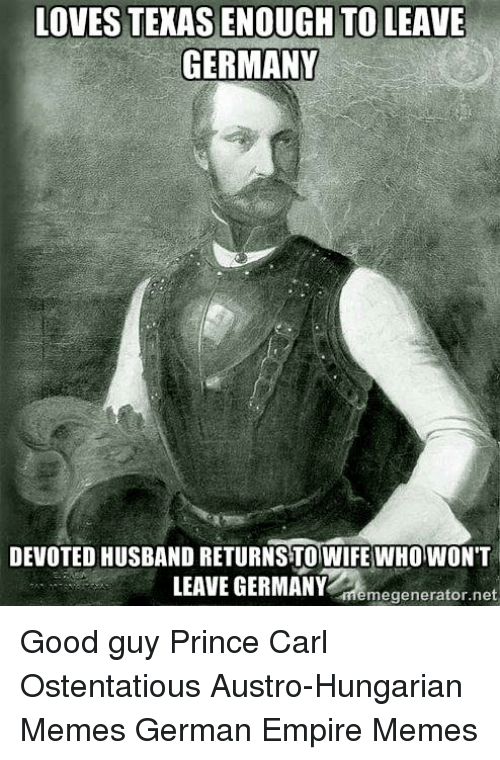 lovestexasenough to leave germany devoted husband returnstowife whowont leave germany 1162391 ✅ 25 best memes about ottomans ottomans memes