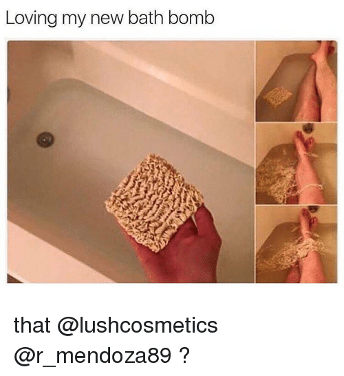 loving my new bath bomb that funny meme on sizzle