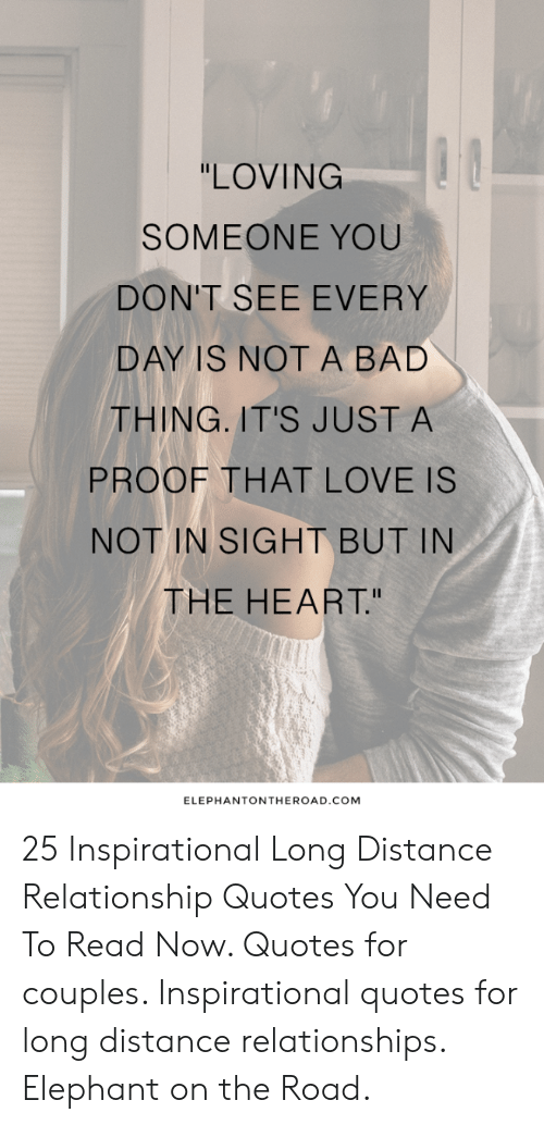 LOVING SOMEONE YOU DON'T SEE EVERY DAY IS NOTA BAD THING