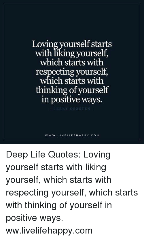 Loving Yourself Starts With Liking Yourself Which Starts