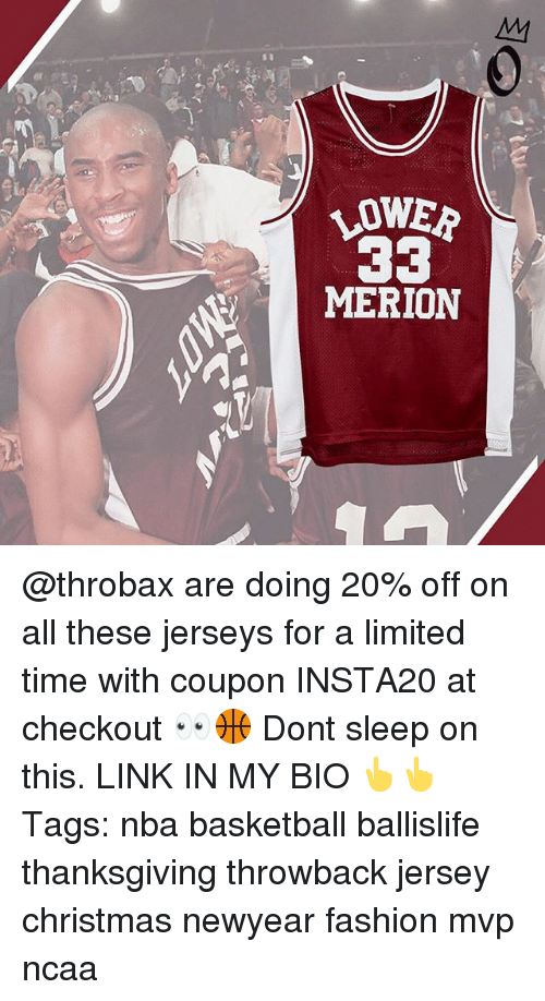 Basketball, Christmas, and Fashion: LOWER  MERION @throbax are doing 20% off on all these jerseys for a limited time with coupon INSTA20 at checkout 👀🏀 Dont sleep on this. LINK IN MY BIO 👆👆 Tags: nba basketball ballislife thanksgiving throwback jersey christmas newyear fashion mvp ncaa