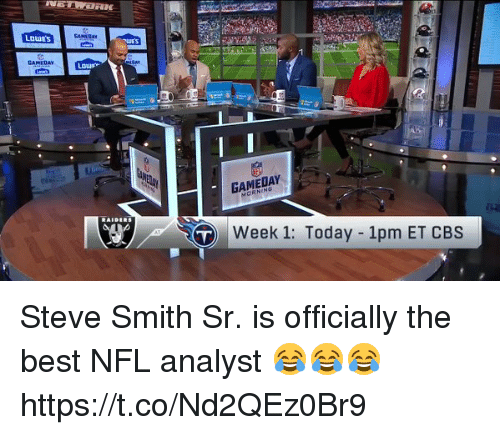 Memes, Nfl, and Steve Smith: LOWES  GAMEDAY  Week 1: Today 1pm ET CBS Steve Smith Sr. is officially the best NFL analyst 😂😂😂 https://t.co/Nd2QEz0Br9