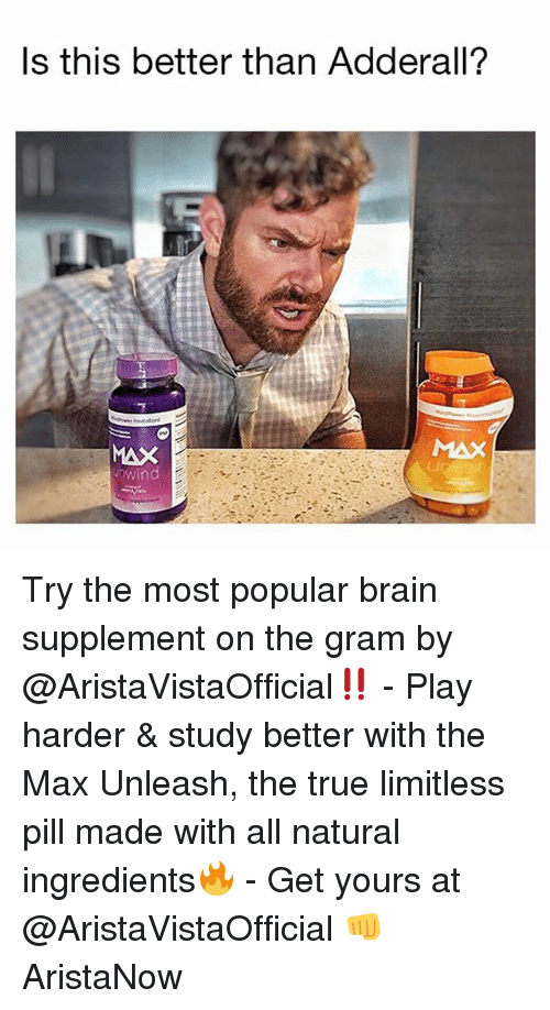 Ls This Better Than Adderall? MAX Nwind CI Try the Most Popular