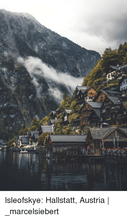 Instagram, Taken, and Tumblr: lsleofskye:  Hallstatt, Austria | _marcelsiebert