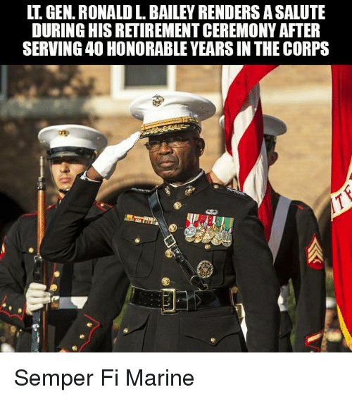 Military, Marine, and Bailey: LT. GEN. RONALD L. BAILEY RENDERS A SALUTE  DURING HIS RETIREMENT CEREMONY AFTER  SERVING 40 HONORABLE YEARS IN THE CORPS Semper Fi Marine