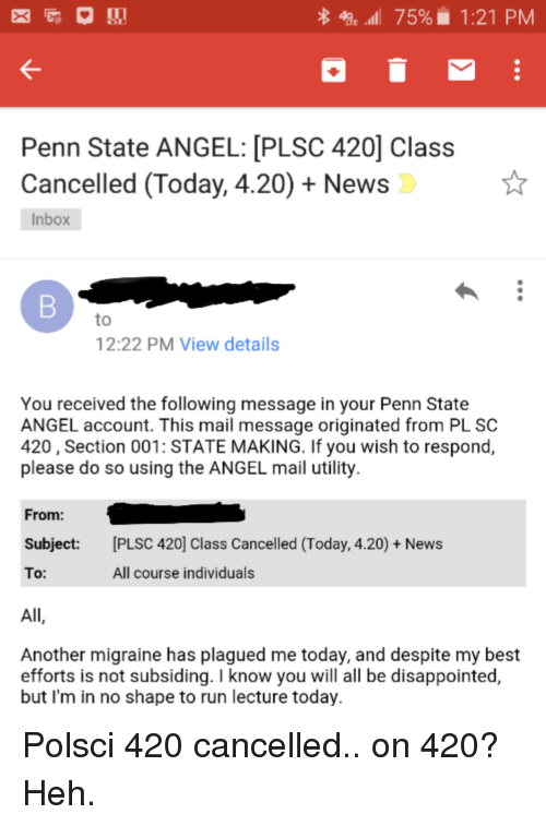 LTE 75% 121 PM Penn State ANGEL PLSC 420 Class Cancelled Today 420