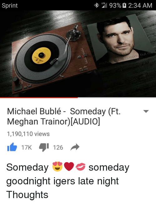 lte 93 2 34 am sprint nobody uote michael bubl%C3%A9 someday 9675439 ✅ 25 best memes about michael buble michael buble memes,Michael Buble Memes