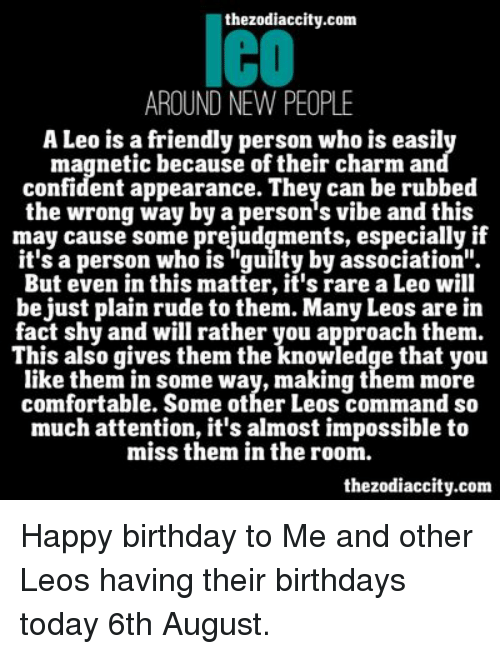 Lthezodiaccitycom Around New People A Leo Is A Friendly Person Who