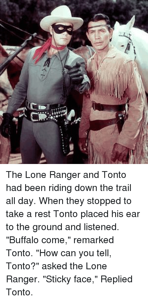 lu the lone ranger and tonto had been riding down 7102348 ✅ 25 best memes about the lone ranger the lone ranger memes,The Lone Ranger Meme