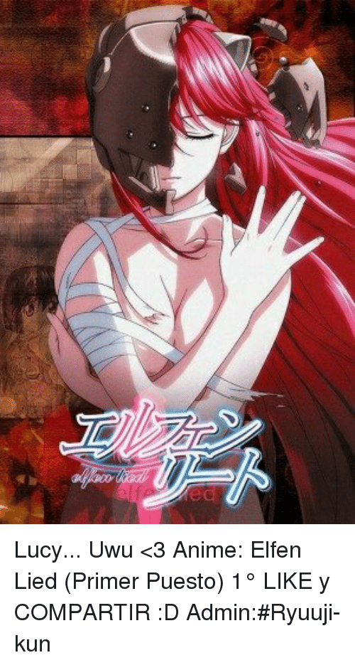 Elfen Lied Memes Lucy And Uwu 3 Anime