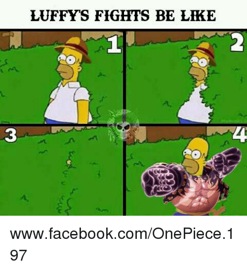 Be Like, Facebook, and facebook.com: LUFFY'S FIGHTS BE LIKE  1  2.  3  4