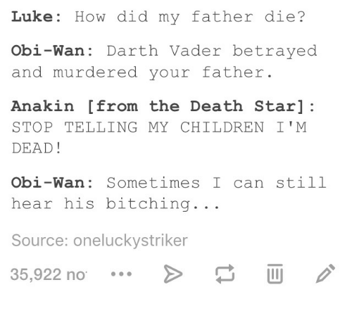 Luke How Did My Father Die? Obi-Wan Darth Vader Betrayed and
