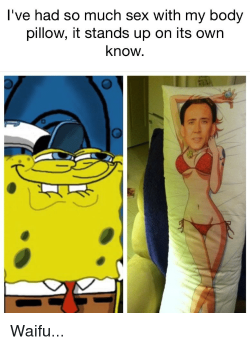 Sex with my pillow