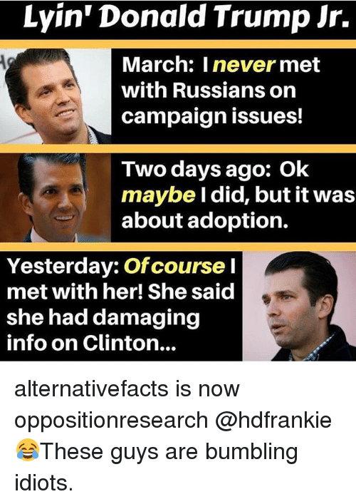 lyin donald trump jr march i never met with russians 25056530 lyin' donald trump jr march i never met with russians on campaign