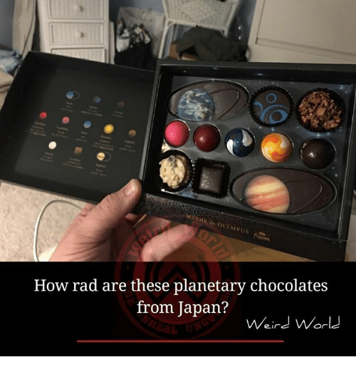 Memes, Japan, and World: LYMPUS  How rad are these planetary chocolates  from Japan?  Weird World