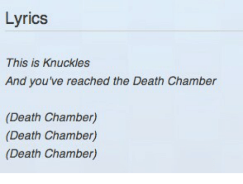 Last Poster Wins! - Page 3 Lyrics-this-is-knuckles-and-youve-reached-the-death-chamber-1439888