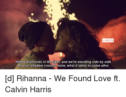 Rihanna - we found love ft. Calvin Harris LYRICS - YouTube