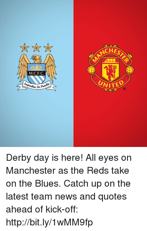 MCFC La N NITE Derby Day Is Here! All Eyes on Manchester as the
