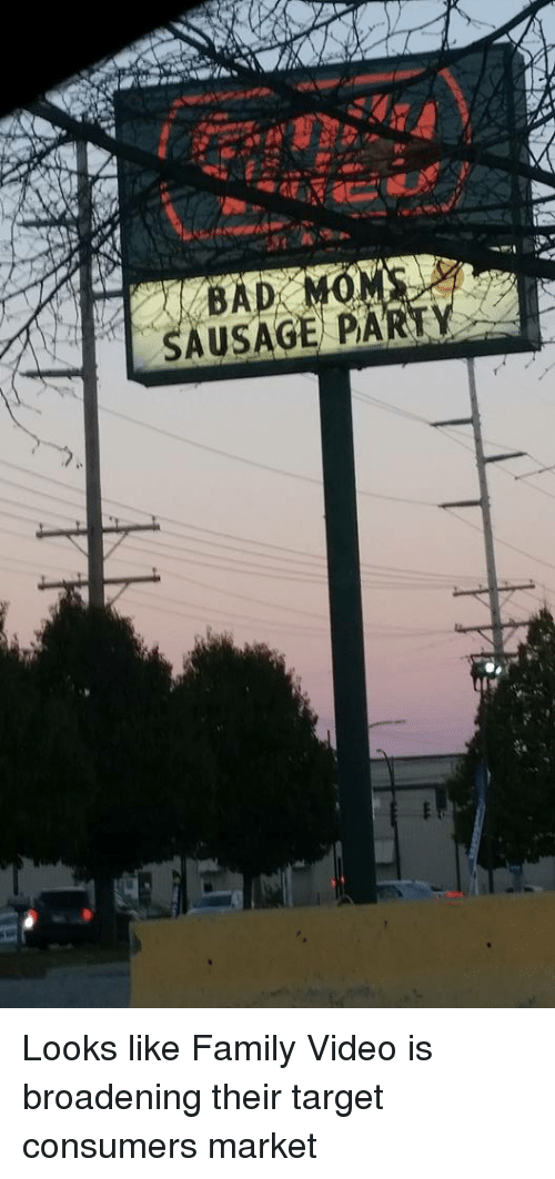 M Party Sausage Looks Like Family Video Is Broadening Their Target