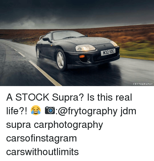 Memes, Stocks, and 🤖: M32 VDC  FRY TO GRAPH Y A STOCK Supra? Is this real life?! 😂 📷:@frytography jdm supra carphotography carsofinstagram carswithoutlimits