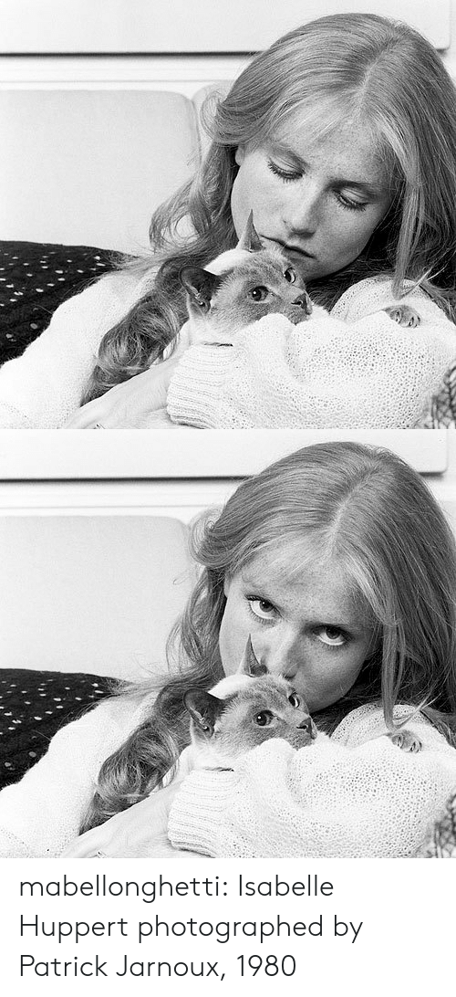 Tumblr, Blog, and Http: mabellonghetti:   Isabelle Huppert photographed by Patrick Jarnoux, 1980