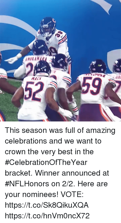 Memes, Best, and Amazing: MAC  52 This season was full of amazing celebrations and we want to crown the very best in the #CelebrationOfTheYear bracket. Winner announced at #NFLHonors on 2/2.  Here are your nominees! VOTE: https://t.co/Sk8QikuXQA https://t.co/hnVm0ncX72