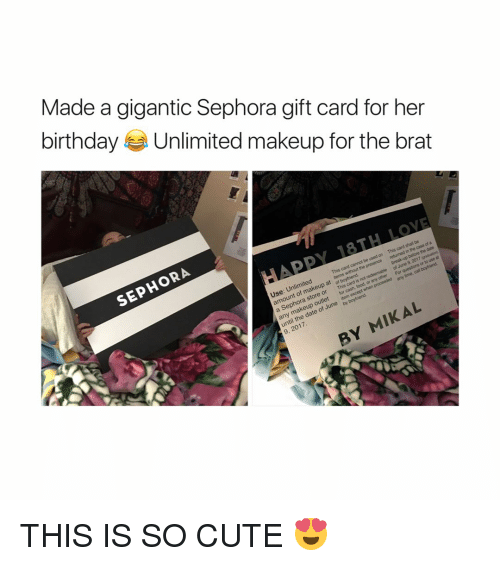 Makeup Sephora And Girl Memes Made A Gigantic Gift Card For Her