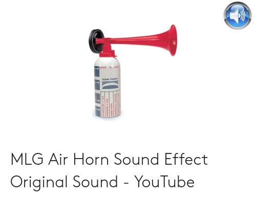 MADE IN ITALY OZONE FRIENDLY MLG Air Horn Sound Effect