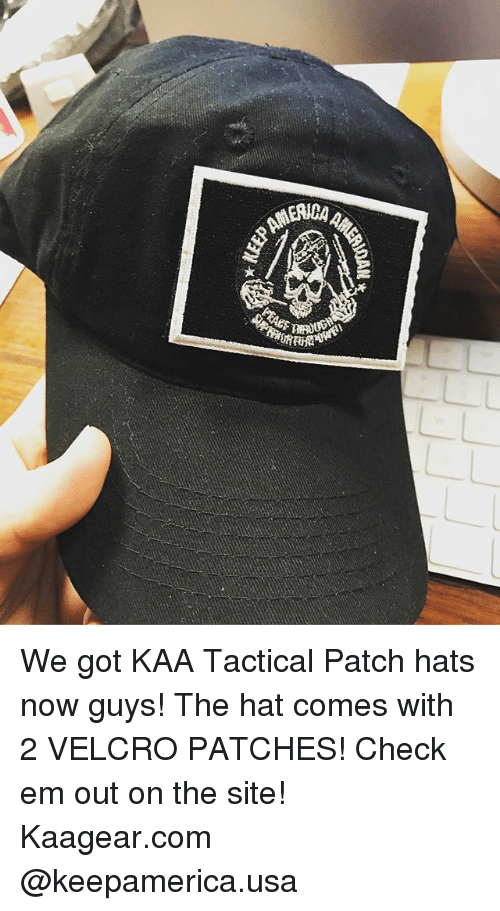 MAERIM DAA We Got KAA Tactical Patch Hats Now Guys! The Hat Comes ... 858d442b284
