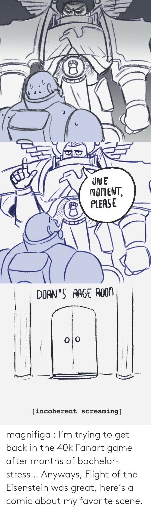Tumblr, Bachelor, and Blog: magnifigal:  I'm trying to get back in the 40k Fanart game after months of bachelor-stress… Anyways, Flight of the Eisenstein was great, here's a comic about my favorite scene.