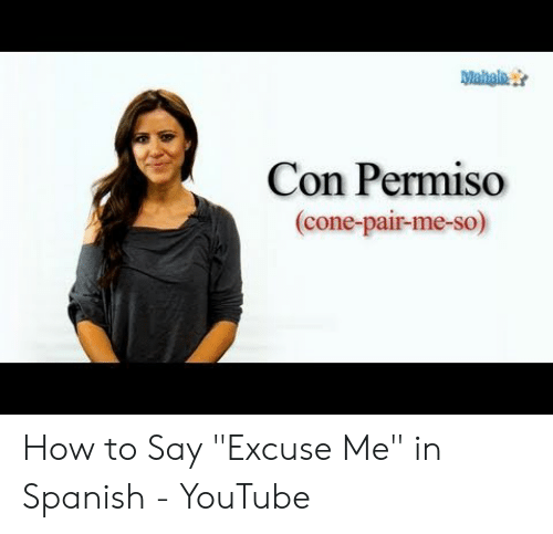 Download Excuse Me Meme In Spanish Png Gif Base Spanish memes offer a quick, easy study tool. download excuse me meme in spanish