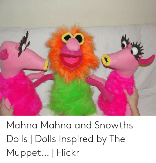Mahna Mahna and Snowths Dolls | Dolls Inspired by the Muppet