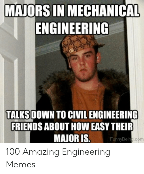 MAJORS IN MECHANICAL ENGINEERING TALKS DOWN TO CIVIL